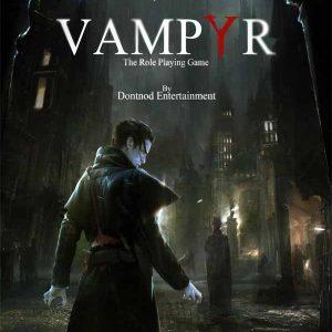بازی Vampyr (ومپایر،خون آَشام) برای کامپیوتر